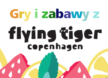 Gry i zabawy z Flying Tiger Copenhagen